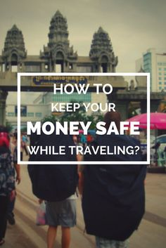 10 simple tips on how to keep your money safe while traveling | By Bunch of Backpackers #travel #tips
