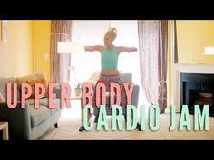 Upper Body Cardio Jam - YouTube