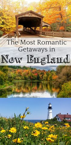 The most romantic getaways in New England for couples, USA travel guides #romantictravel #NewEngland #couplestravel