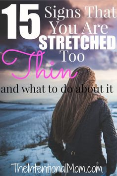 Are you exhausted, pulled in a thousand different directions, or finding it hard to enjoy life? Know the warning signs and how you can make changes to help.