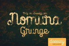 Nomura Grunge Font – Deeezy – Freebies with Extended License
