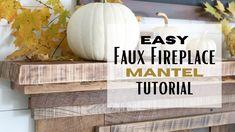 Fireplace Mantel Tutorial ~ Faux Mantel Idea ~ Easy DIY Mantel ~ Simple ...