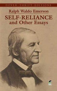 "Self-Reliance and Other Essays (Dover Thrift Editions) by Ralph Waldo Emerson, The six essays and one address in this volume outline the great transcendentalist's moral idealism as well as hinting at the later scepticism that colored his thought. In addition to the celebrated title essay, the others included here are ""History,"" ""Friendship,"" ""The Over-Soul,"" ""The Poet"" and ""Experience,"" plus the well-known and frequently read Harvard Divinity School Address."