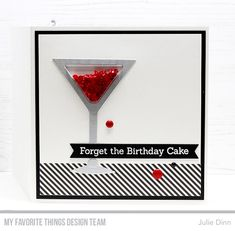 card drink cocktail martini shaker MFT Die-namics Kreative Jewels: Let's Get Tipsy Birthday Cards For Friends, Bday Cards, Spinner Card, Mft Stamps, Beautiful Handmade Cards, Shaker Cards, Card Making Inspiration, Cool Cards