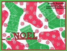 Handmade Christmas card using Stampin' Up! products - Hang Your Stocking Photopolymer Stamp Set, Glimmer Paper, and Christmas Stockings Thinlits.  By Michele Reynolds, Inspiration Ink.