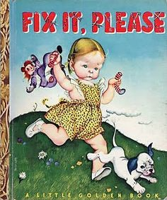 Fix It, Please by Lucy Sprague Mitchell, illustrated by Eloise Wilkin, 1948