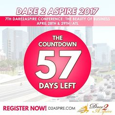 {COUNTDOWN} 57 #DAYS LEFT to #Dare2Aspire 2017 #Conference! Don't miss the chance.. buy your #tickets NOW before we sell out!!! www.d2aspire.com    Want to be a #sponsor / #vendor on our upcoming conference??? Email us: dare2aspire2012@gmail.com    #business #smallbiz #atlanta #sheraton #success #ceo #boss #beautyofbusiness #entrepreneur #mompreneur #savethedate #atlantaevents #womenbusinessowners #businesswoman #beautyboss #vendors #sponsors #womenwhowork #womenempowerment…
