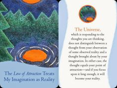 The law of attraction treats my imagination as reality