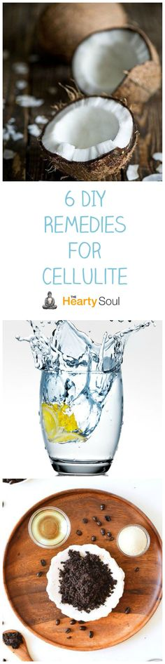 6 DIY Remedies for Cellulite