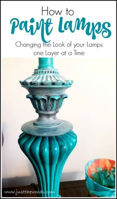 How to paint  your lamps. Lamps don't match your decor? Paint them so they do. Painted lamps one layer at a time