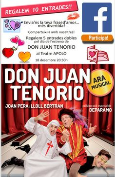 Volem les millors frases d'amor... Divertides! Regalem 5 entrades dobles per anar a veure Don Juan Tenorio a l'Apolo! Win Money, Don Juan, Slot Online, Play, Theater
