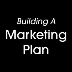A great insight to building a marketing plan. #marketing #businessplan #sales