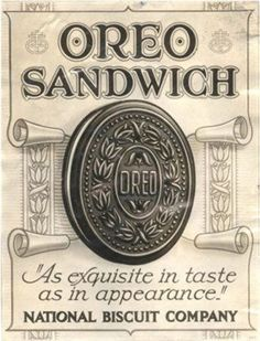 My husband's obsession . . . Vintage Oreo ad introduced 1912 still addicting people a century later . . .