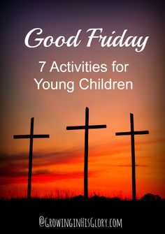 7 Activities to Remember Good Friday with Children