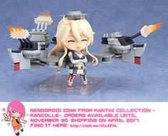 Nendoroid Iowa from Kantai Collection -KanColle-   #rinkya #japan #fromjapan #nendoroid #kancolle