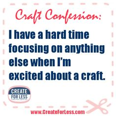 Craft Confession by CreateForLess