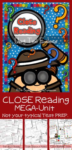 CLOSE Reading and using text evidence to prove comprehension questions.  NOT your typical test prep unit.  Close Reading mega unit for the elementary classroom.  Perfect for RTI.  TeacherKarma.com #close #reading