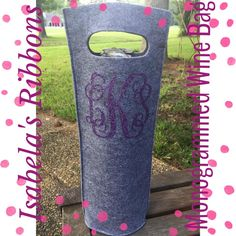 monogrammed wine bag.....like to carry your own bottle of vino (or vodka) to a party???  BYOB just got better when you have a monogrammed wine bag!