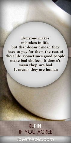 Only Human quotes quote positive truth advice mistakes understand only human life quotes by PHguy Great Quotes, Me Quotes, Quotes To Live By, Motivational Quotes, Inspirational Quotes, Funny Quotes, Mistake Quotes, Short Quotes, Quotable Quotes