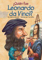 Biografías Infantiles -Leonardo da Vinci fue un ávido pintor, músico talentoso, dedicado a la ciencia y a inventar.  Diseño máquinas para volar, submarinos incluso hasta un helicóptero.