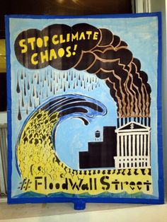#FloodWallStreet  https://www.facebook.com/filmsforaction/photos/a.10151792537645983.1073741826.107925785982/10152410763445983/?type=1&theater