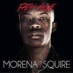 Faith Alive - Morena The Squire