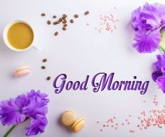 nice  good morning with tea images Good Morning Coffee Images, Free Good Morning Images, Good Morning Roses, Morning Love, Good Morning Messages, Good Morning Greetings, Beautiful Morning Quotes, Real Life Quotes, Motivational Quotes