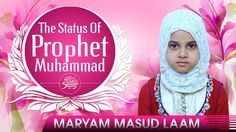 The Status Of Prophet Muhammad (ﷺ) ᴴᴰ - Quran Recitation [Maryam Masud Laam] Support the Dawah - Click here to donate: http://www.gofundme.com/The-Daily-Reminder