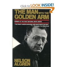 Amazon.com: The Man with the Golden Arm (9781888363180): Nelson Algren, James R. Giles: Books