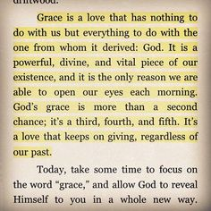 I think it's hard for people who may not have a close relationship with Jesus to understand what 'grace' means, and I think this is a perfect explanation.