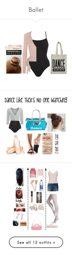 """""""Ballet"""" by feathergirl07 ❤ liked on Polyvore featuring Etro, Ballet Beautiful, ALPHABET BAGS, Sweaty Betty, ToeSox, Casetify, Bloch, Pin Show, Sansha and Danskin"""