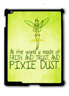 Tinkerbell Pixie Dust Quotes Ipad Case, Available For Ipad 2, Ipad 3, Ipad 4 , Ipad Mini And Ipad Air