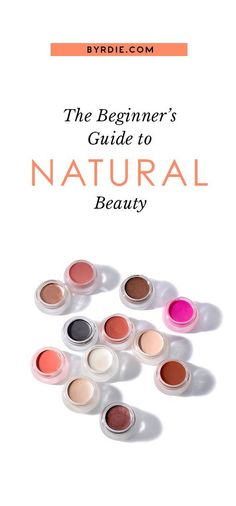 Here, how to shop for natural beauty products and know exactly what you're getting. Because what you put on your skin is SO important.