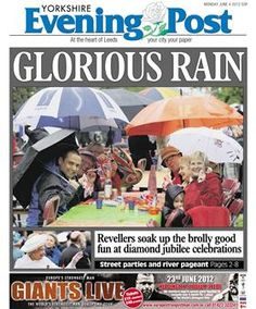 And the Yorkshire Evening Post also picked up on the rain in its Jubilee coverage (doesn't it always rain in Leeds?)