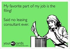 Leasing Consultants loooove their work! All of it. Every last bit.