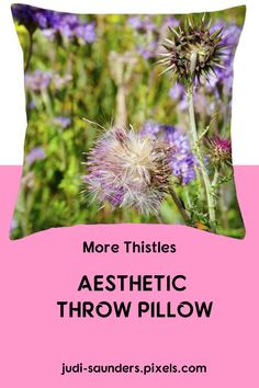 "Thistles, with a background of assorted wild flowers and grass. Our throw pillows are made from 100% spun polyester poplin fabric and add a stylish statement to any room. Pillows are available in sizes from 14"" x 14"" up to 26"" x 26"". Each pillow is printed on both sides (same image) and includes a concealed zipper and removable insert (if selected) for easy cleaning. #JudiSaunders #PhotoArtTreasures #throwPillows #homeDecor #thistles"