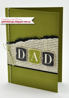 Dad card by Splotch Design - Jacquii McLeay Independent Stampin' Up! Birthday Cards For Men, Male Birthday, Dad Day, Fathers Day Crafts, Mothers Day Cards, Card Making Inspiration, Greeting Cards Handmade, Fathers Day Cards Handmade, Masculine Cards