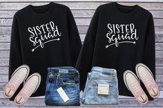 Sister Squad Shirt, Matching Sister, Best Friend Sweatshirt, Bff Hoodie, Sister Shirts, Sister Gift, Sibling Shirt, Twin Sister, Girl Squad Sibling Shirts, Sister Shirts, Family Shirts, Best Friends Sister, Best Friend Shirts, Bff, Matching Outfits Best Friend, Friends Sweatshirt, Cute Sweatshirts