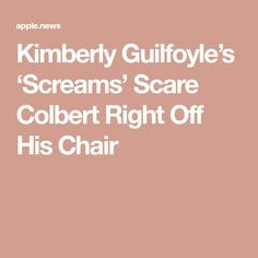 Kimberly Guilfoyle's 'Screams' Scare Colbert Right Off His Chair Bloodshot Eyes, Kimberly Guilfoyle, Donald Trump Jr, Stephen Colbert, Apple News, Scream, Humor, Chair, Humour