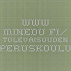 www.minedu.fi/ Tulevaisuuden peruskoulu Math Equations