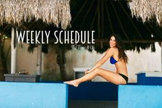 Weekly FITNESS Schedule ~ SUMMER is so close!