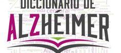 """El Diccionario del Alzheimer, en formato """"on line"""" y que ha sido presentado hoy en Salamanca, está concebido para relacionarse con la enfermedad y par..."""