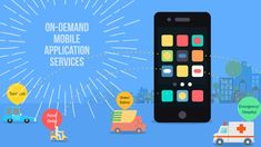 On-Demand Mobile Application Services #mobileappdevelopment #apps #development