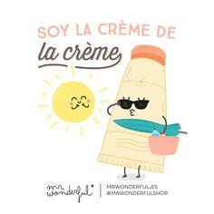 Soy la crème de la crème Mr Wonderful