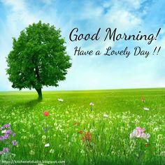 Good Morning Nature, Good Morning Happy Sunday, Good Morning Flowers, Wednesday Morning, Good Morning Greetings, Good Morning Good Night, Good Morning Wishes, Happy Wednesday, Happy Sunday Images
