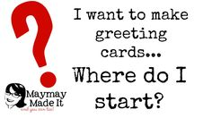 Card Making for Beginners