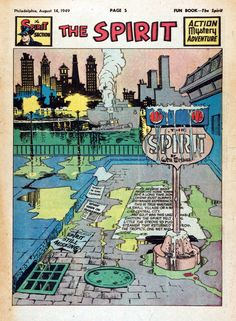 In honor of Will Eisner Week (March 1-7), here's a gallery of classic Spirit splash pages from the late 40s and early 50s.