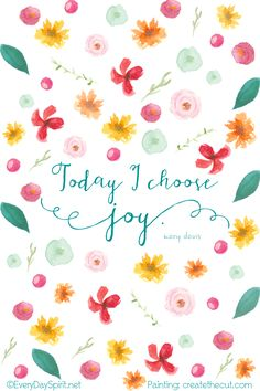 """""""Today I Choose Joy"""" Print. A happy addition to your desk or gift for a friend… Joy Quotes, Positive Quotes, Life Quotes, Daily Quotes, Happiness Quotes, Friend Quotes, Choose Joy, Happy Thoughts, Love And Light"""