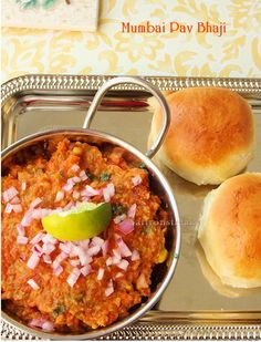Bombay Pav bhaji the most celebrated Indian street food. Pav means bread (buns here) and bhaji a mish mash of assorted vegetbales flavoured with special pav bhaji masala.