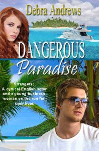"""99cents Romantic Suspense""""Dangerous Paradise"""" by Debra Andrews Dangerous Paradise by Debra Andrews Get this 99cent deal on Kindle NOW!  (National Readers' Choice Awards Finalist in Romantic Suspense)(TRR Top Pick 5 Star Review) After death threats for her late father's business crimes, a young woman escapes with her new fiancé on a South Pacific cruise and becomes stranded with another man—a cynical and devastatingly handsome English actor—in a fish-out-of water"""